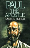 Picirilli Paul the Apostle
